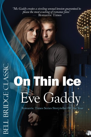 On Thin Ice by Eve Gaddy from Trajectory, Inc. in Romance category