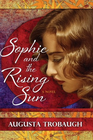Sophie and the Rising Sun by Augusta Trobaugh from Trajectory, Inc. in General Novel category