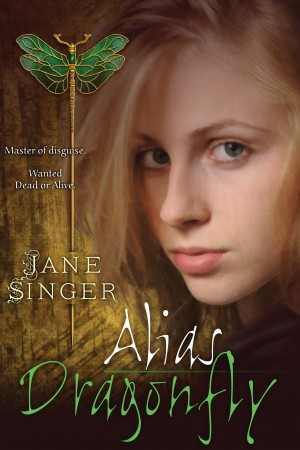 Alias Dragonfly by Jane Singer from Trajectory, Inc. in Teen Novel category