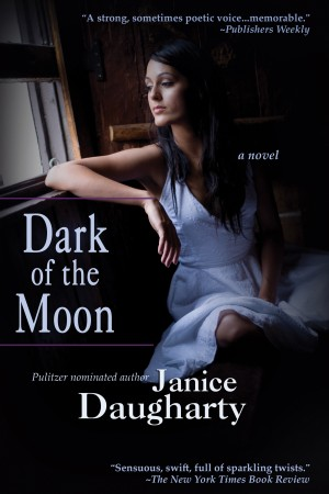 Dark Of The Moon by Janice Daugharty from Trajectory, Inc. in General Novel category