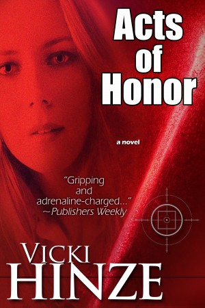 Acts of Honor by Vicki Hinze from  in  category
