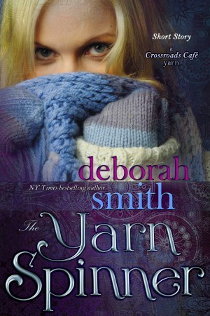 The Yarn Spinner by Deborah Smith from Trajectory, Inc. in Romance category
