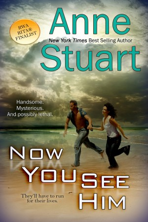 Now You See Him by Anne Stuart from Trajectory, Inc. in General Novel category
