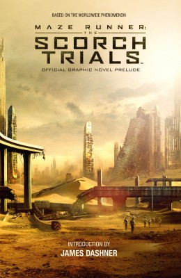 Maze Runner: The Scorch Trials Official Graphic Novel Prelude by Various from  in  category