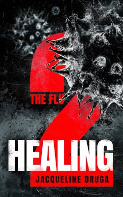 The Flu 2: Healing by Jacqueline Druga from  in  category