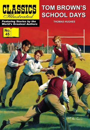 Tom Brown's School Days by Thomas Hughes from Trajectory, Inc. in Comics category