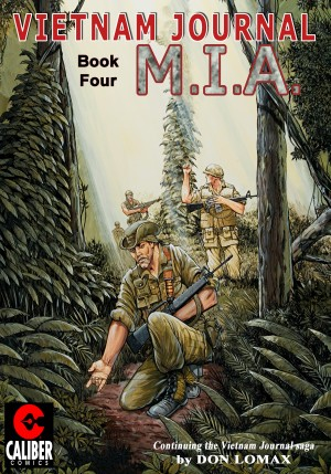 Vietnam Journal: Vol. 4 - M.I.A. by Don Lomax from Trajectory, Inc. in Comics category