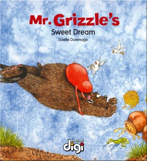 Mr Grizzle's Sweet Dream by Duvenage Lizette from Trajectory, Inc. in Teen Novel category