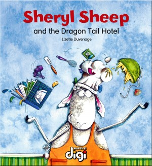 Sheryl Sheep and the Dragon Tail Hotel by Duvenage Lizette from Trajectory, Inc. in Teen Novel category