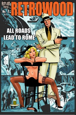 RETROWOOD: ALL ROADS LEAD TO ROME  #1 (of 3) by Mike Vosburg from Trajectory, Inc. in Comics category