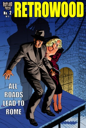 RETROWOOD: ALL ROADS LEAD TO ROME  #2 (of 3) by Mike Vosburg from Trajectory, Inc. in Comics category