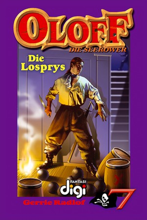 Oloff die Seerower 7: Die Losprys by Gerrie Radlof from Trajectory, Inc. in Teen Novel category