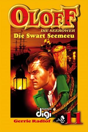 Oloff die Seerower 11: Die Swart Seemeeu by Gerrie Radlof from Trajectory, Inc. in Teen Novel category