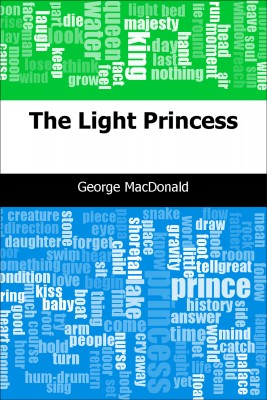 The Light Princess by George MacDonald from Trajectory, Inc. in Classics category