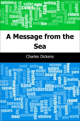 A Message from the Sea by Charles Dickens from Trajectory, Inc. in General Novel category