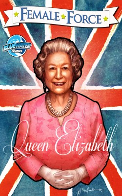 Female Force: Queen of England: Elizabeth II Vol.1 # 1 by John Blundell from Trajectory, Inc. in Autobiography & Biography category
