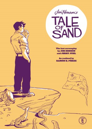 Jim Henson's Tale of Sand by Jerry Juhl from Trajectory, Inc. in General Novel category