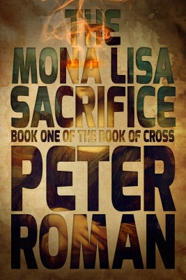 The Mona Lisa Sacrifice by Peter Roman from Trajectory, Inc. in General Novel category