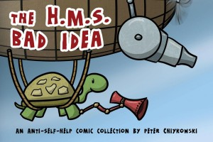 The H.M.S. Bad Idea by Peter Chiykowski from  in  category