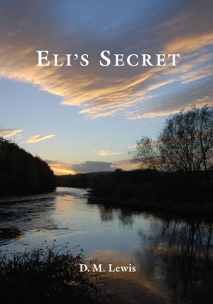Eli's Secret by DM Lewis from  in  category