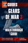 Gears of War 3 Guide by The CheatMistress from Trajectory, Inc. in General Novel category
