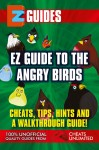 Guide To Angry Birds by The CheatMistress from Trajectory, Inc. in General Novel category