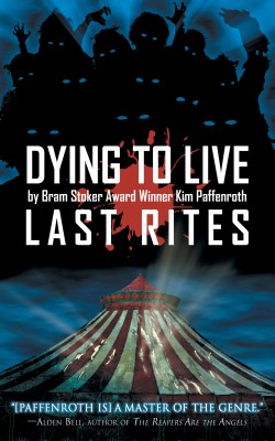 Dying to Live: Last Rites by Kim Paffenroth from Trajectory, Inc. in General Novel category