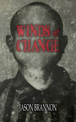 Winds of Change by Jason Brannon from Trajectory, Inc. in General Novel category