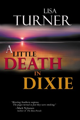 A Little Death in Dixie by Lisa Turner from Trajectory, Inc. in General Novel category