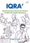 IQRA' Membangunkan Potensi Diri Melalui Amalan Dan Disiplin Membaca