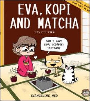 Eva, Kopi and Matcha by Evangeline Neo from Tusitala (RLS) Pte Ltd in Comics category