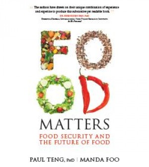 Food Matters by Professor Paul Teng and Manda Foo from  in  category
