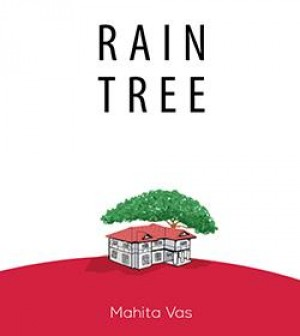 Rain Tree by Mahita Vas from Tusitala (RLS) Pte Ltd in General Novel category