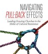 Navigating Pull-Back Effects by Rev Dr Philip Huan from  in  category