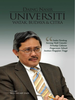 Universiti - Watak, Budaya & Citra by Daing Nasir Ibrahim from Penerbit UMP in General Academics category
