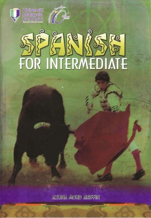 Spanish for Intermediate by Azlina Mohd Ariffin from Penerbit UMP in General Academics category