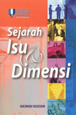 Sejarah Isu & Dimensi by Hasnah Hussiin from Penerbit UMP in History category