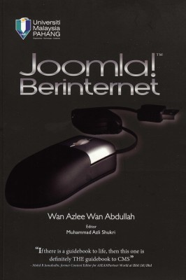 Joomla! Berinternet by Wan Azlee Wan Abdullah from Penerbit UMP in General Academics category