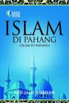 Islam di Pahang by Abd Jalil Borham from  in  category