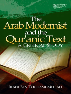 The Arab Modernists and the Quranic Text