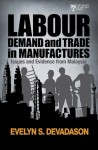 Labour Demand and Trade in Manufactures Issues and Evidence from Malaysia