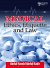 Medical Ethics, Etiquette and Law