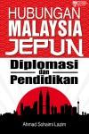 Hubungan Malaysia Jepun: Diplomasi dan Pendidikan