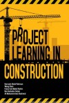 Project Learning in Construction