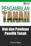 Pengambilan Tanah Hak dan Panduan Pemilik Tanah