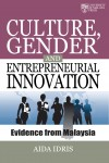 Culture Gender and Entrepreneurial Innovation: Evidence from Malaysia