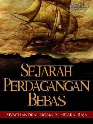 Sejarah Perdagangan Bebas by Sivachandralingam Sundara Raja from  in  category