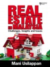 Real Estate In Malaysia: Challenges, Insights and Issues