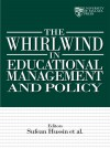 The Whirlwind in Educational Management and Policy