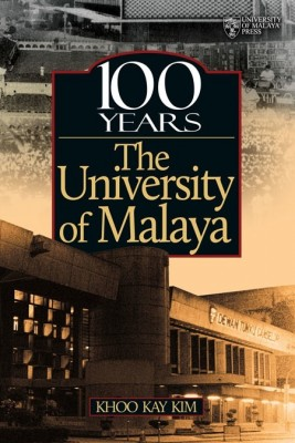100 Years the University of Malaya